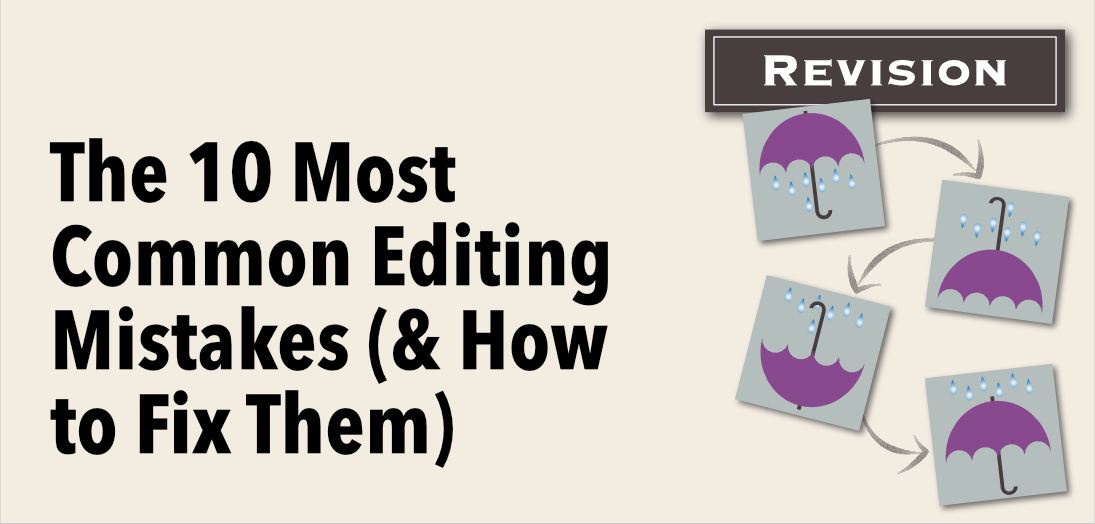 10 common editing mistakes