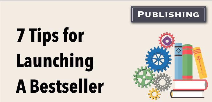 7-tips-for-launching-a-bestseller
