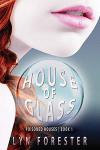 Lyn Forester - House of Glass