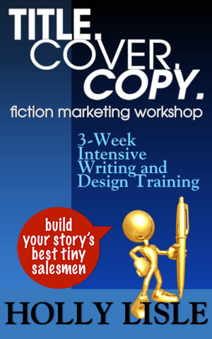 Title. Cover. Copy. Fiction Marketing Workshop.