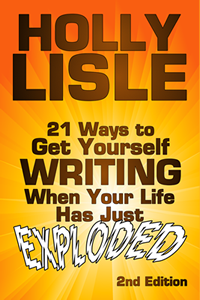 21 Ways To Get Yourself Writing When Your Life Has Just Exploded