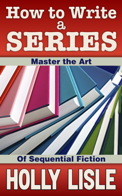 How To Write A Series: Master the Art of Sequential Fiction
