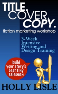 Title. Cover. Copy. Fiction Marketing Workshop