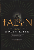 The finished novel, Talyn, by Holly Lisle